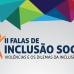 II Falas de Inclusão Social começa nesta quarta-feira (02)