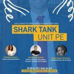Versão do programa Shark Tank será realizado na Unit PE